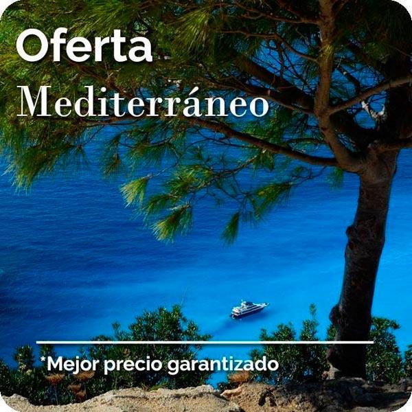Oferta Mediterráneo. Mejor precio garantizado